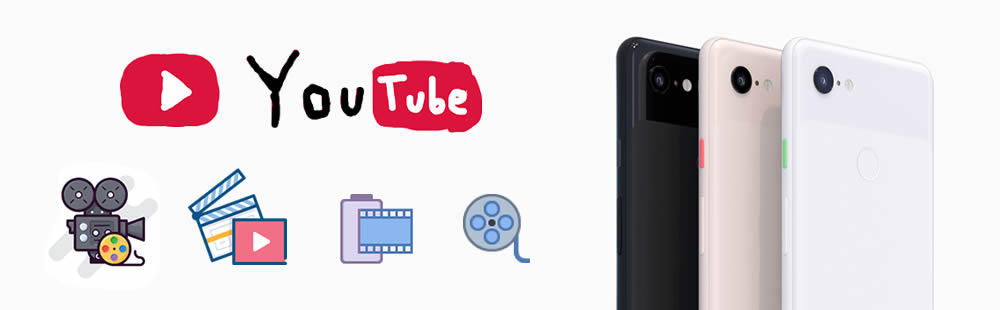 download youtube video to google pixel 3