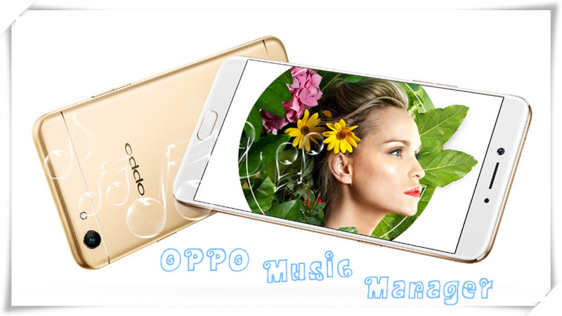 How to Import Music to OPPO A37/A39/A57/A59/A77