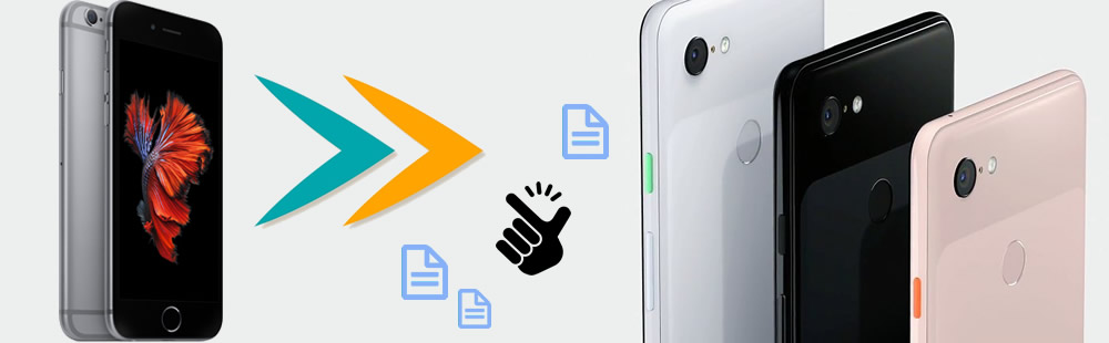 transfer data from iphone to google pixel 3a