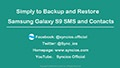 Backup and Restore Samsung Galaxy S9/S9+ Contacts and Messages