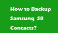 backup contacts to samsung s8